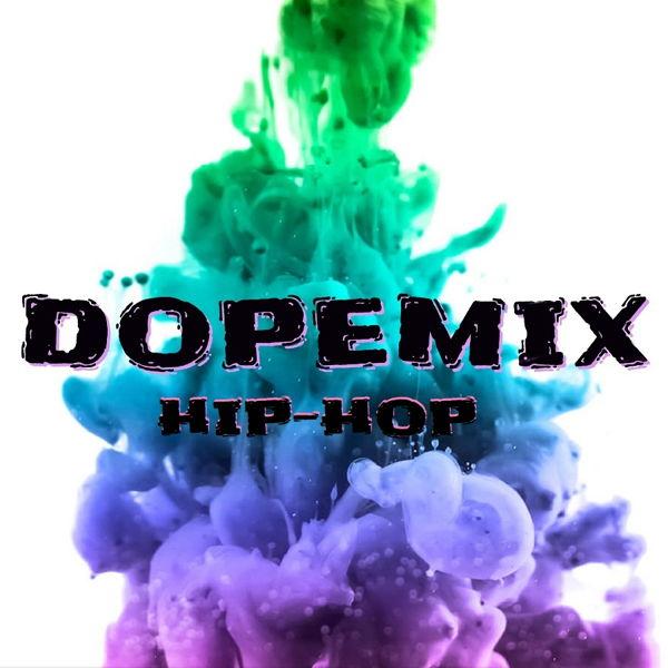 Dopemix Hip-Hop