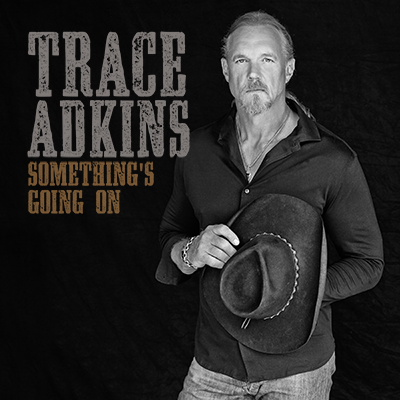 Presave to Spotify Trace Adkins
