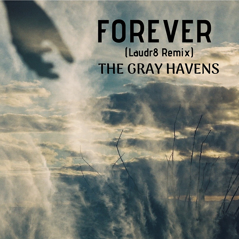New Single from The Gray havens feat Laudr8